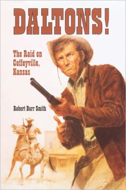 Daltons!: The Raid on Coffeyville, Kansas