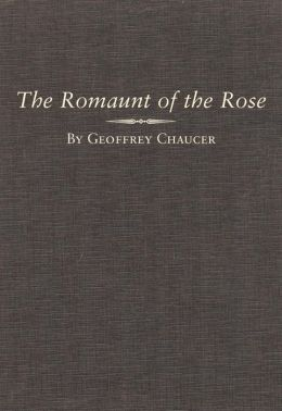The Romaunt of the Rose and Le Roman de la Rose