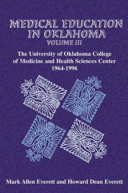 The University of Oklahoma College of Medicine and Health Sciences Center, 1964-1996
