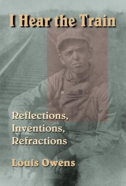 I Hear the Train: Reflections, Inventions, Refractions