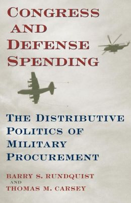 Congress and the Distributive Politics of Military Procurement Spending