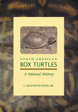 North American Box Turtles: A Natural History