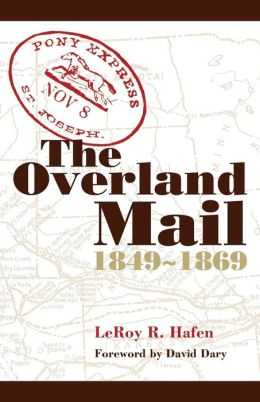 The Overland Mail, 1849-1869