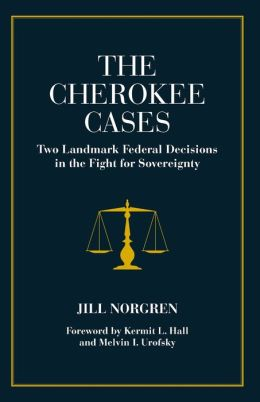 Cherokee Cases : Two Landmark Federal Decisions in the Fight for Sovereignty