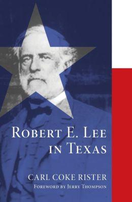 Robert E. Lee in Texas