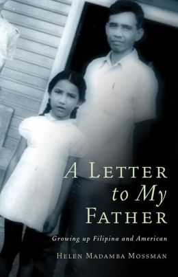 A Letter to My Father: Growing up Filipina and American