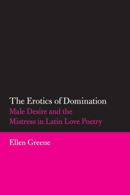 The Erotics Of Domination