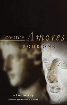 Ovid's Amores: A Commentary