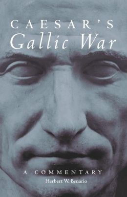 Caesar's Gallic War: A Commentary