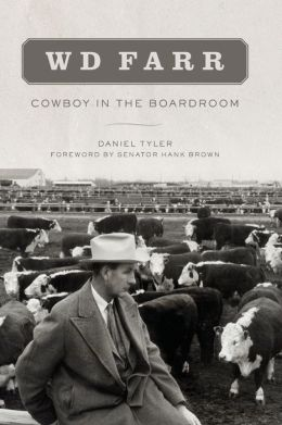 WD Farr: Cowboy in the Boardroom
