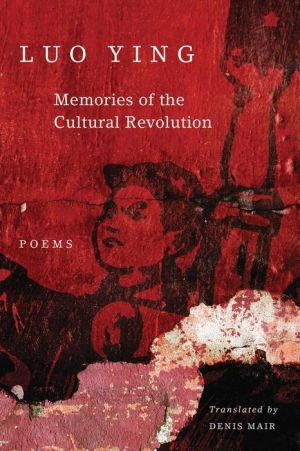 Memories of the Cultural Revolution: Poems