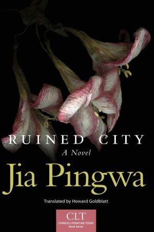 Ruined City: A Novel