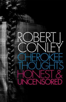 Cherokee Thoughts: Honest and Uncensored