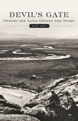 Devil's Gate: Owning the Land, Owning the Story