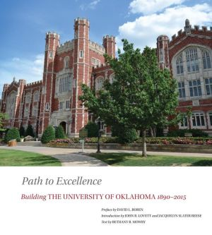 Path to Excellence: Building the University of Oklahoma, 18900