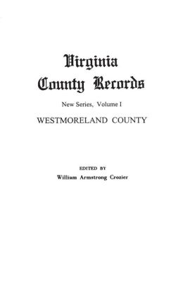 Virginia County Records: Westmoreland County