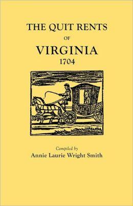 The Quit Rents Of Virginia, 1704