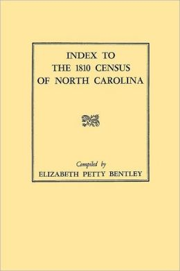 Index To The 1810 Census Of North Carolina