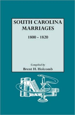 South Carolina Marriages, 1800-1820