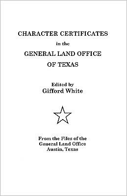 Character Certificates In The General Land Office Of Texas