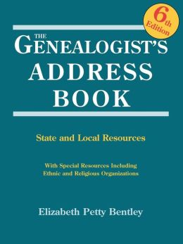 The Genealogist's Address Book : State and Local Resources
