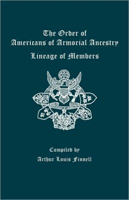 The Order Of Americans Of Armorial Ancestry