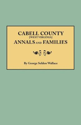 Cabell County Annals and Families