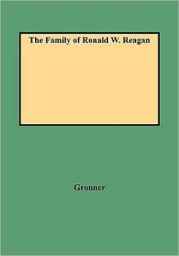 The Family Of Ronald W. Reagan
