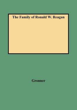 The Family Of Ronald W. Reagan