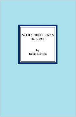 Scots-Irish Links 1825-1900