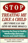 Stop Treating Me Like a Child (But First You Can Lend Me Some Money?): Opening the Door to Healthy Relationships Between Parents and Adult Children