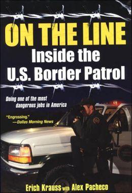 On The Line: Inside the U.S. Border Patrol