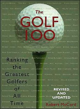 The Golf 100: Ranking the Greatest Golfers of All Time