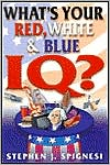 What's Your Red, White, and Blue IQ?