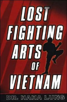 Lost Fighting Arts of Vietnam