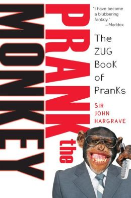 Prank the Monkey: The Zug Book of Pranks