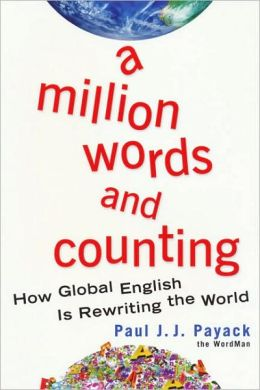 A Million Words and Counting: How Global English Is Rewriting the World