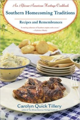 Southern Homecoming Traditions: Recipes and Remembrances