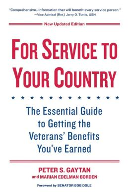 For Service to Your Country: The Essential Guide to Getting the Veterans' Benefits You've Earned