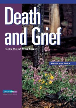 Death and Grief: Healing through Group Support