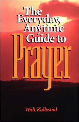 Everyday Anytime Prayer