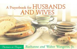 A Prayerbook for Husbands and Wives: Partners in Prayer