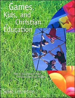 Games, Kids, and Christian Education