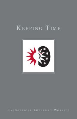 Keeping Time: The Church's Years