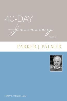 40-Day Journey With Parker J. Palmer