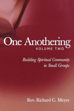 One Anothering, Volume 2