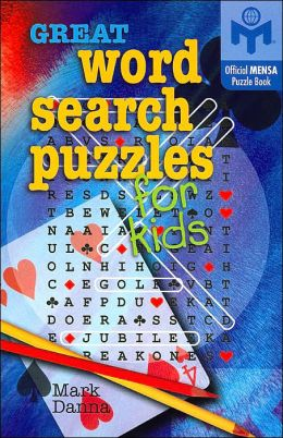 Great Word Search Puzzles For Kids (American Mensa Puzzle Books Series)