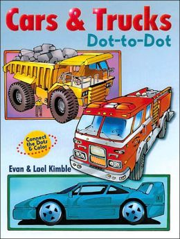 Cars & Trucks Dot-To-Dot: Connect the Dots & Color