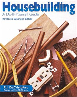 Housebuilding: A Do-It-Yourself Guide