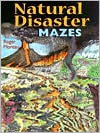 Natural Disaster Mazes